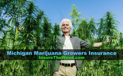 insurance for marijuana growers in michigan